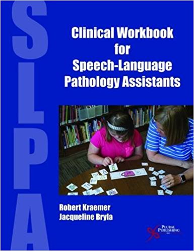Clinical workbook for SLPA Bryla